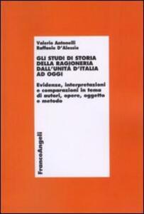 Gli studi di storia della ragioneria dall'unità d'Italia ad oggi. Evidenze, interpretazioni e comparazioni in tema di autori, opere, oggetto e metodo