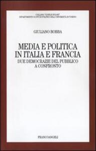 Media e politica in Italia e Francia. Due democrazie del pubblico a confronto