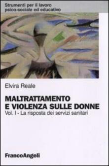 Festivalpatudocanario.es Maltrattamento e violenza sulle donne. Vol. 1: La risposta dei servizi sanitari. Image