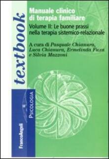Nordestcaffeisola.it Manuale clinico di terapia familiare. Vol. 2: Le buone prassi nella terapia sistemico-relazionale. Image