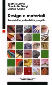 Design e materiali. Sensorialita sostenibilita progetto