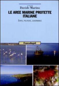 Libro Le aree marine protette italiane. Stato, politiche, governance