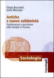 Antiche e nuove solidarietà. Trasformazioni e persistenze nelle famiglie in Toscana