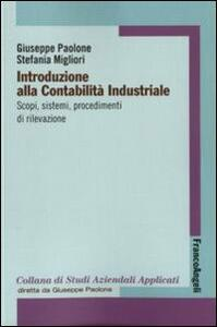 Introduzione alla contabilità industriale. Scopi, sistemi, procedimenti di rilevazione