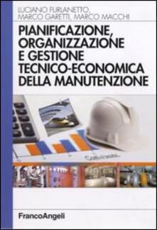 Pianificazione, organizzazione e gestione tecnico-economica della manutenzione.pdf
