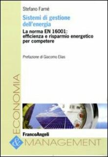 Listadelpopolo.it Sistemi di gestione dell'energia. La norma EN 16001: efficienza e risparmio energetico per competere Image