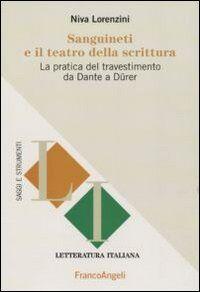 Sanguineti e il teatro della scrittura. La pratica del travestimento da Dante a Dürer