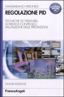 Regolazione PID. Tecniche di taratura, schemi di controllo, valutazione delle prestazioni