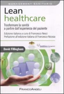 Lean healthcare. Trasformare la sanità a partire dallesperienza del paziente.pdf