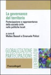 La governance del territorio. Partecipazione e rappresentanza della società civile nelle politiche locali