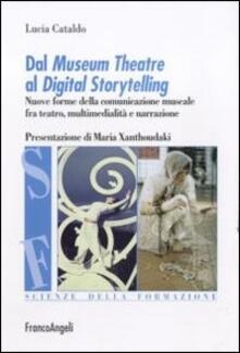 Amatigota.it Dal museum theatre al digital storytelling. Nuove forme della comunicazione museale fra teatro, multimedialità e narrazione Image