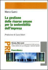 La gestione delle risorse umane per la sostenibilità dell'impresa
