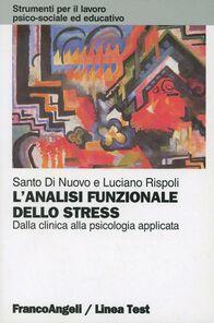 L' analisi funzionale dello stress. Dalla clinica alla psicologia applicata