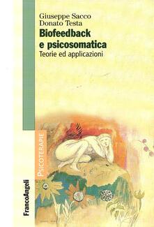 Biofeedback e psicosomatica. Teorie ed applicazioni.pdf