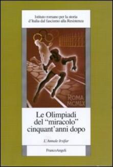 Le Olimpiadi del «miracolo» cinquant'anni dopo - copertina