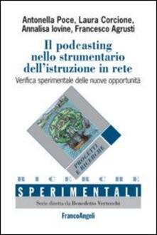 Il podcasting nello strumentario dell'istruzione in rete. Verifica sperimentale delle nuove opportunità - copertina