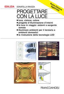 Progettare con la luce - Donatella Ravizza - copertina