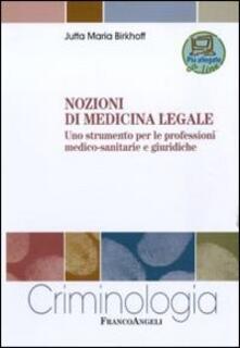 Nozioni di medicina legale. Uno strumento per le professioni medico-sanitarie e giuridiche.pdf