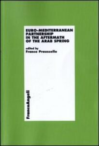 Libro Euro-mediterranean partnership in the aftermath of the arab spring