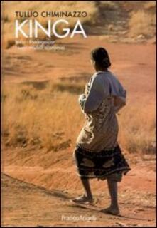 Kinga. Italia-Madagascar. Nuovi modelli economici - Tullio Chiminazzo - copertina