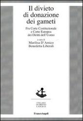 Il divieto di donazione dei gameti. Fra Corte costituzionale e Corte europea dei diritti dell'uomo