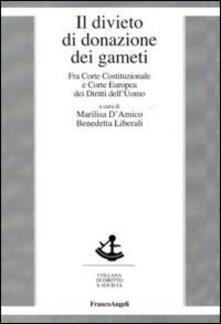 Il divieto di donazione dei gameti. Fra Corte costituzionale e Corte europea dei diritti dell'uomo - copertina
