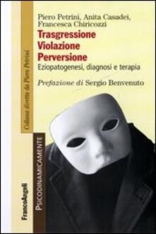 Voluntariadobaleares2014.es Trasgressione, violazione perversione. Eziopatogenesi, diagnosi e terapia Image
