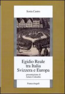 Egidio Reale tra Italia, Svizzera ed Europa - Sonia Castro - copertina