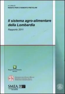 Il sistema agro-alimentare della Lombardia. Rapporto 2011 - copertina