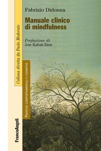 Libro Manuale clinico di mindfulness Fabrizio Didonna