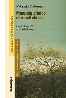 Manuale clinico di mindfulness - Fabrizio Didonna - copertina