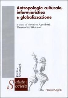 Antropologia culturale, infermieristica e globalizzazione - copertina
