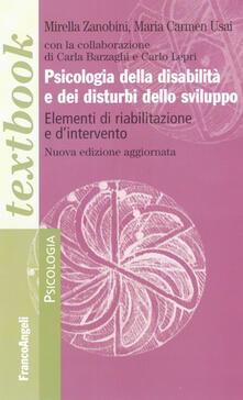 Psicologia della disabilità e dei disturbi dello sviluppo. Elementi di riabilitazione e d'intervento - copertina