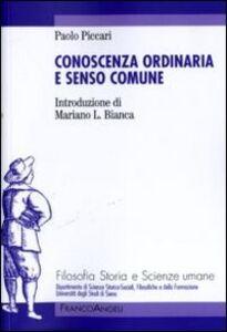 Libro Conoscenza ordinaria e senso comune Paolo Piccari