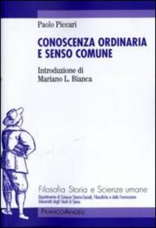 Conoscenza ordinaria e senso comune - Paolo Piccari - copertina