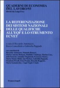 La referenziazione dei sistemi nazionali delle qualifiche all'EQF e lo strumento ECVET