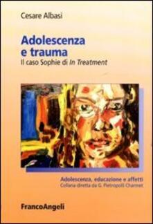 Adolescenza e trauma. Il caso Sophie di In Treatment.pdf