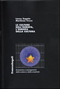 Le culture dell'Europa, l'Europa della cultura