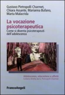 La vocazione psicoterapeutica. Come si diventa psicoterapeuti delladolescenza.pdf