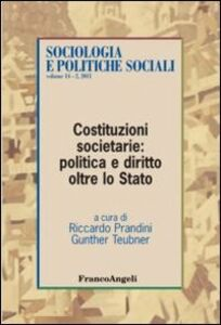 Libro Costituzioni societarie: politica e diritto oltre lo Stato