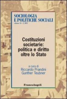 Costituzioni societarie: politica e diritto oltre lo Stato - copertina