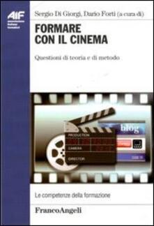 Formare con il cinema. Questioni di teoria e di metodo - copertina