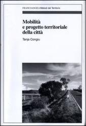 Mobilità e progetto territoriale della città