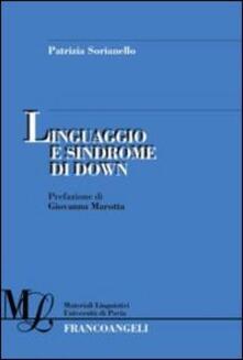 Linguaggio e sindrome di Down - Patrizia Sorianello - copertina