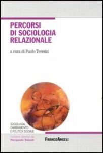 Foto Cover di Percorsi di sociologia relazionale, Libro di  edito da Franco Angeli