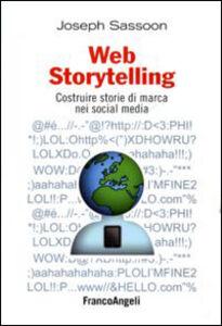 Libro Web storytelling. Costruire storie di marca nei social media Joseph Sassoon