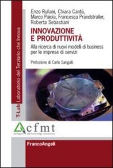 Innovazione e produttività. Alla ricerca di nuovi modelli di business per le imprese di servizi - copertina