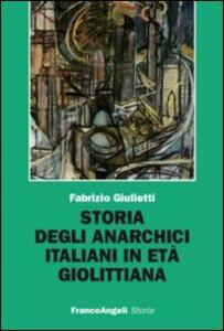 Storia degli anarchici italiani in età giolittiana