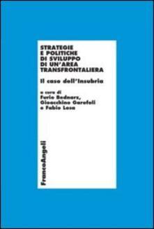 Strategie e politiche di sviluppo di un'area transfrontaliera. Il caso dell'Insubria - copertina