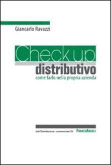 Check up distributivo. Come farlo nella propria azienda - Giancarlo Ravazzi - copertina